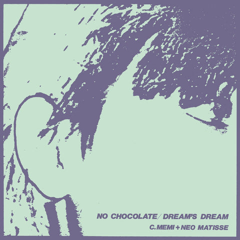 "C.Memi + Neo Matisse - No Chocolate / Dream's Dream - 7"" - Bitter Lake Recordings - BLR-003"