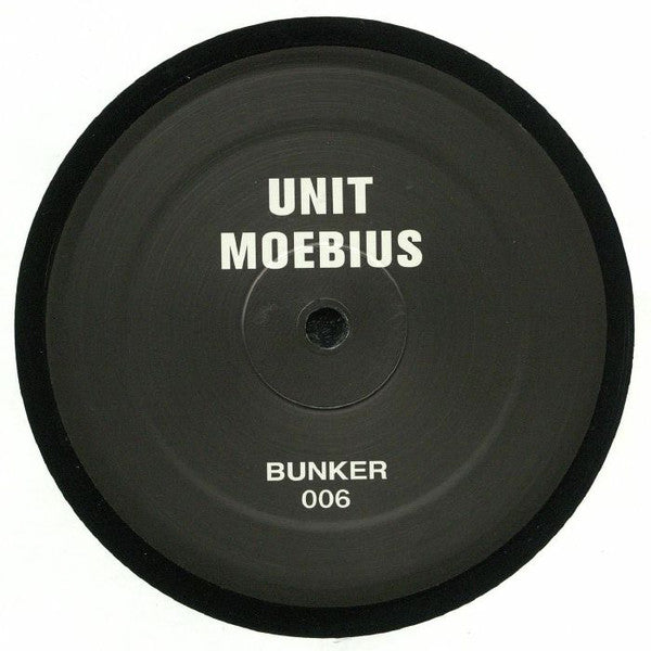 "Unit Moebius - 12"" - Bunker Records - BUNKER 006"