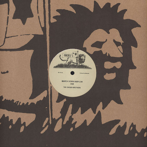 "The Chosen Brothers - March Down Babylon - 12"" - Wackie's - W-714"