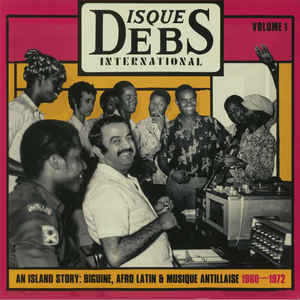 VA - Disques Debs International Volume 1 (An Island Story: Biguine, Afro Latin & Musique Antillaise 1960-1972) - 2xLP - Strut - STRUT187LP