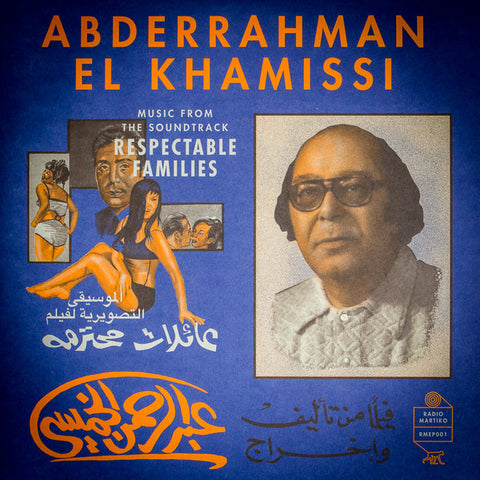 "Abderrahman El Khamissi - Music from the soundtrack 'Respectable Families' - 10"" - Radio Martiko - RMEP001"