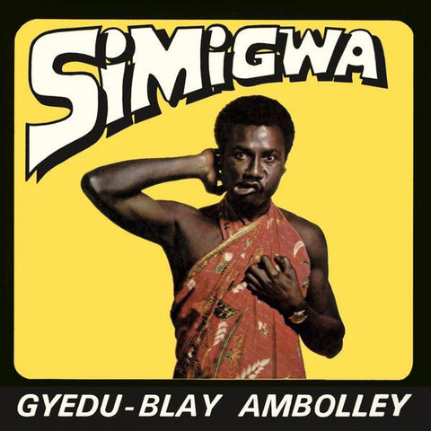 Gyedu-Blay Ambolley - Simigwa - LP - Mr Bongo - MRBLP175