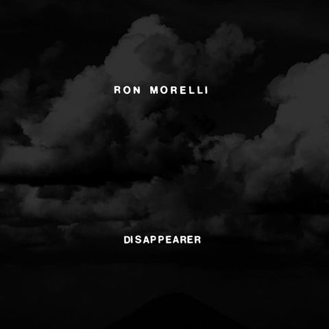 Ron Morelli - Disappearer - 2xLP - Hospital Productions - HOS-606
