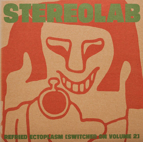 Stereolab - Refried Ectoplasm [Switched On Volume 2] - 2xLP - Duophonic Ultra High Frequency Disks - D-UHF-D09C