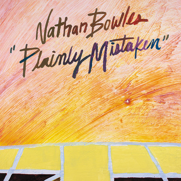 Nathan Bowles - Plainly Mistaken - LP - Paradise of Bachelors - POB-043