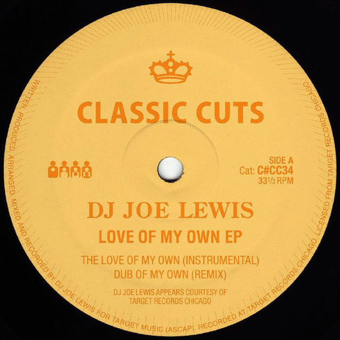 "DJ Joe Lewis - Love Of My Own EP - 12"" - Clone Classic Cuts - C#CC034"