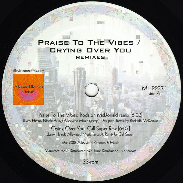 "Mr. Fingers - Praise To The Vibes / Crying Over You (Remixes) - 12"" - Alleviated Records - ML-2237-1"