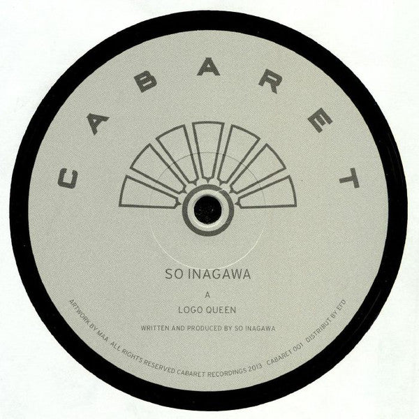 "So Inagawa - Logo Queen - 12"" - Cabaret Recordings - CABARET 001"