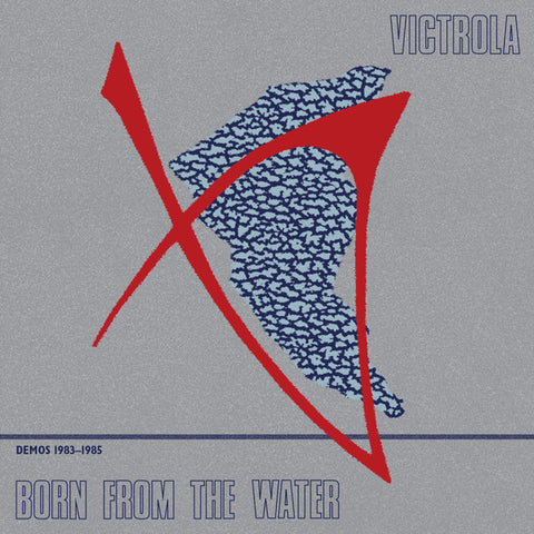 Victrola - Born From The Water (Demos 1983-1985) - 2xLP - Dark Entries - DE-235