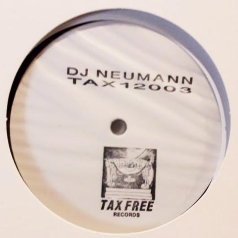 "DJ Neumann - Rare Appearance - 2x12"" - TAX FREE RECORDS - TAX12003"