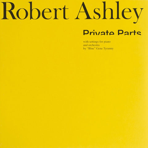 Robert Ashley - Private Parts - LP - Lovely Music, Ltd. - LML 1001
