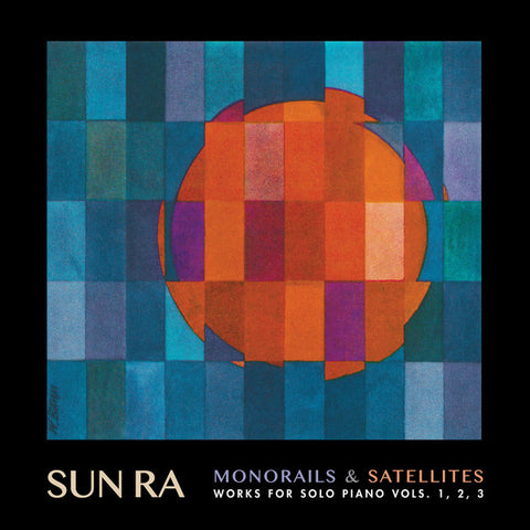Sun Ra - Monorails & Satellites - 3xLP - Cosmic Myth Records - CMR004