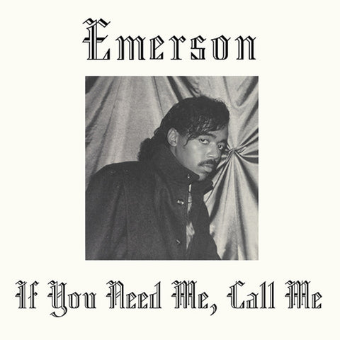 Emerson - If You Need Me, Call Me - LP - Kalita Records - KALITA LP003