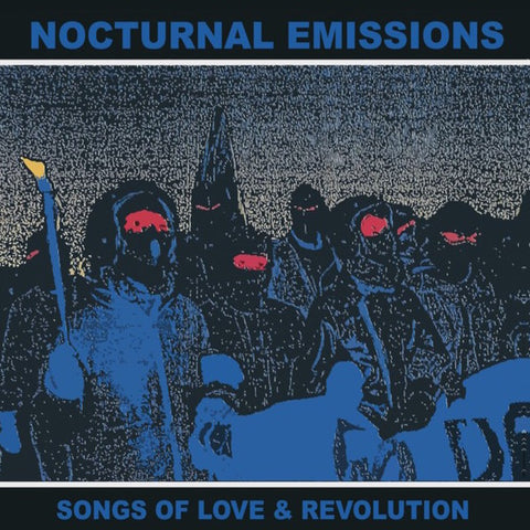 Nocturnal Emissions - Songs of Love & Revolution - LP - Mannequin - MNQ 131