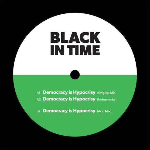 "Black In Time - Democracy is Hypocrisy - 12"" - Crisp Recordings - CR00419"