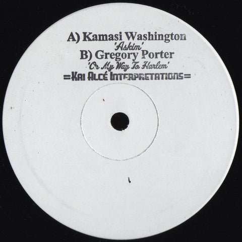 Kamasi Washington / Gregory Porter - Kai Alcé Interpretations - 2x12""