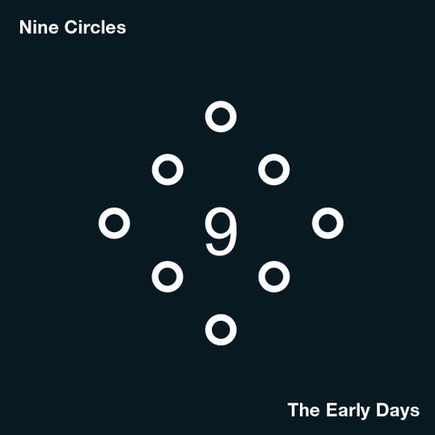 Nine Circles - The Early Days - 2xLP - OnderStroom Records - OS44
