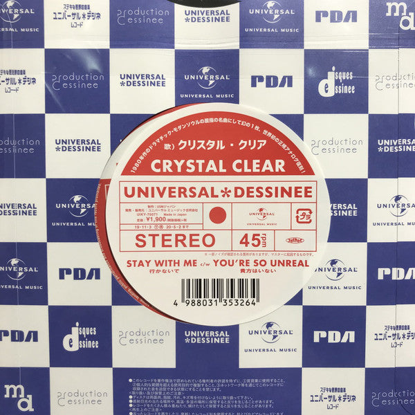 "Crystal Clear - Stay With Me - 7"" - Universal Dessinee - UIKY-75071"