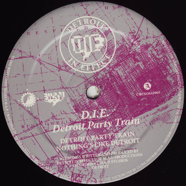 "D.I.E. - Detroit Party Train - 12"" - Clone West Coast Series - CWCSxMAP003"