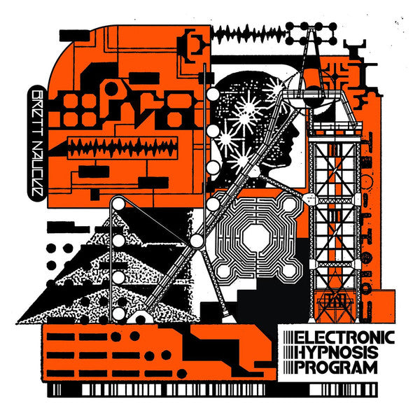 "Brett Naucke - Electronic Hypnosis Program - 12"" - Make Noise Records - MNR011"