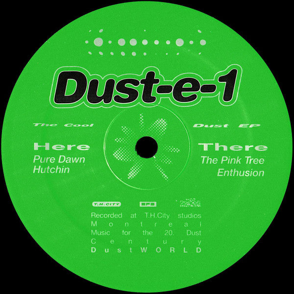 "Dust-e-1 - The Cool Dust EP - 12"" - DustWORLD - DWLD-003"