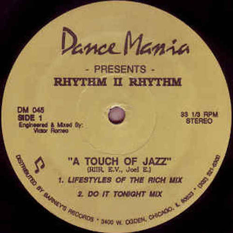 "Rhythm II Rhythm - ""A Touch of Jazz"" - 12"" - Dance Mania - DM045"
