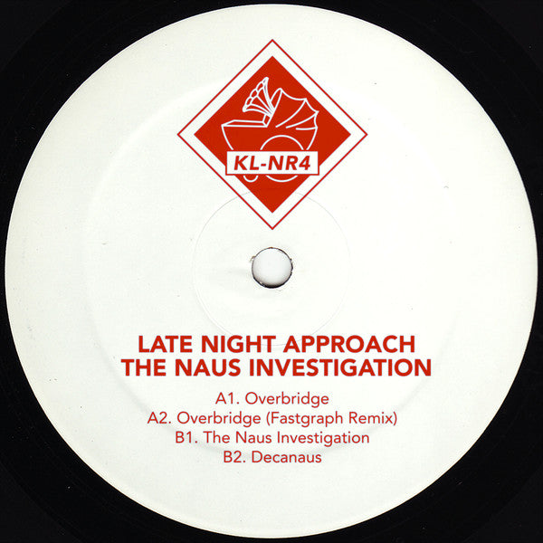 "Late Night Approach - The Naus Investigation - 12"" - Klakson - KL-NR4"