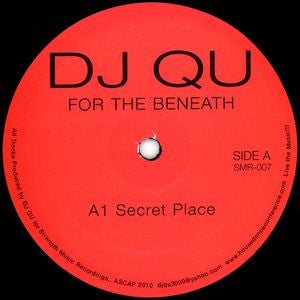 "DJ Qu - For The Beneath - 12"" - Strength Music Recordings - SMR-007"