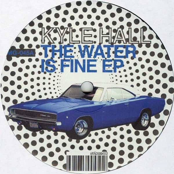 "Kyle Hall - The Water Is Fine EP - 12"" - Moods & Grooves - MG-045"