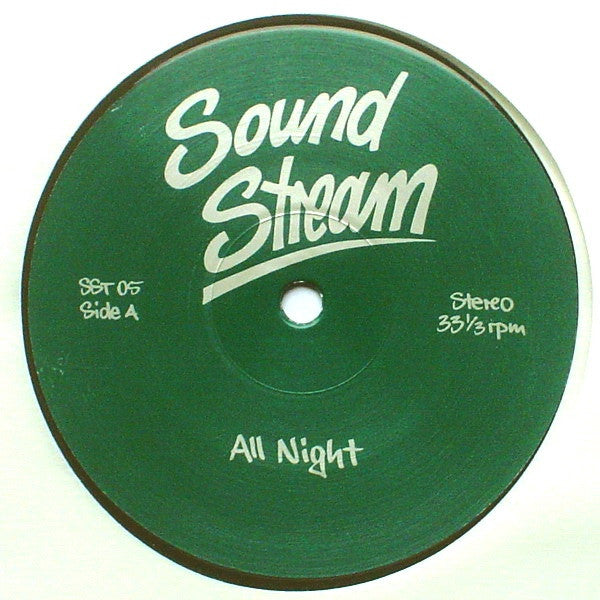 "Sound Stream - All Night - 12"" -  Sound Stream - SST 05"