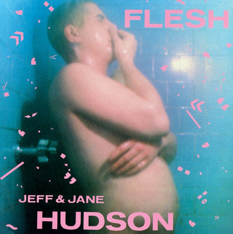 Jeff and Jane Hudson - Flesh - 2xLP - Dark Entries - DE-015