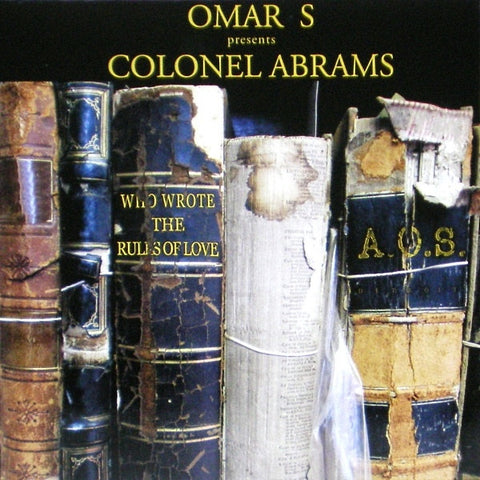 "Omar S presents Colonel Abrams - Who Wrote the Rules of Love - 12"" - FXHE - FXHE O&C"