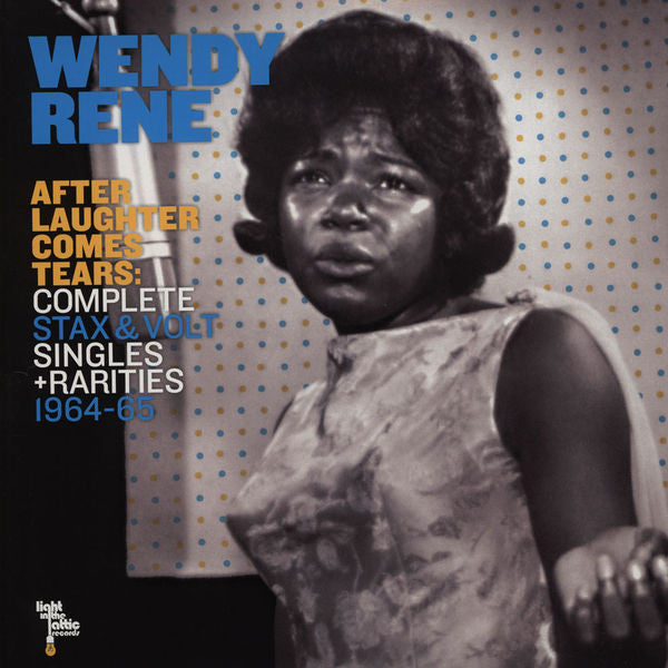 Wendy Rene - After Laughter Comes Tears: Complete Stax & Volt Singles + Rarities 1964-1965 - 2xLP - Light In The Attic - LITA 080