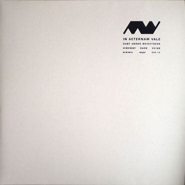"In Aeternam Vale - Dust Under Brightness - 12"" - Minimal Wave - MW036-12"