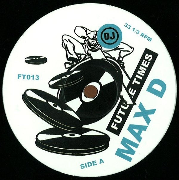 "Max D - Orgies of the Hemp Eaters - 12"" - Future Times - FT013"