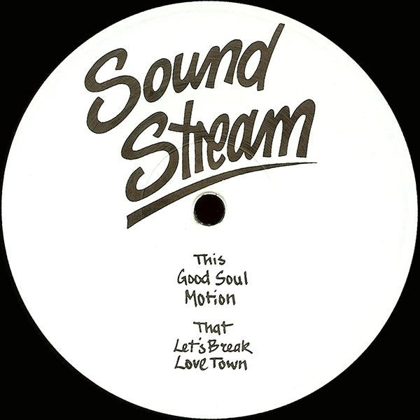 "Sound Stream - Good Soul - 12"" - Sound Stream - SST 01"
