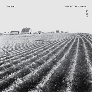 Ohama - The Potato Farm Tapes - LP - Minimal Wave - MW038