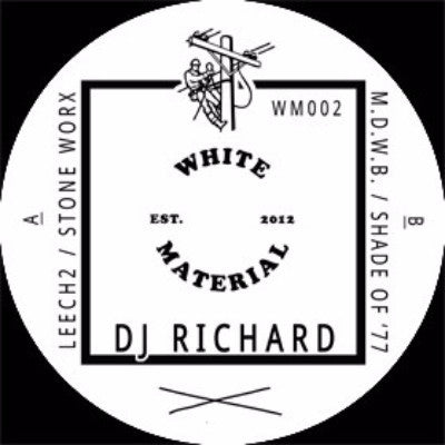 "DJ Richard - Leech2 - 12"" - White Material - WM002"