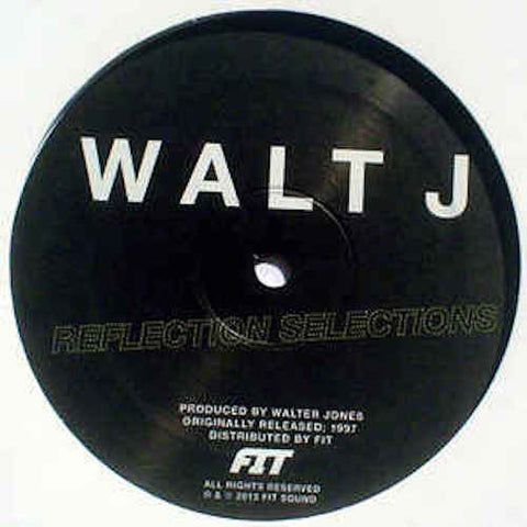 "Walt J - Reflection Selections - 12"" - Fit Sound - FIT/WALTJ-04"