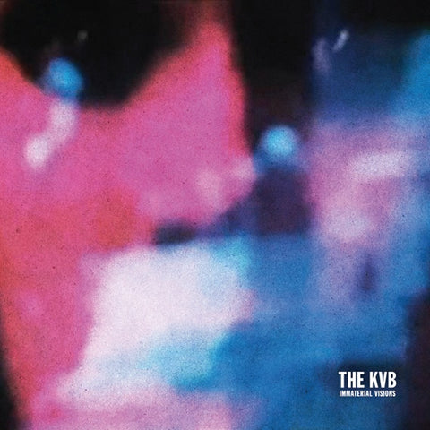 The KVB - Immaterial Visions - LP - Cititrax - CITI008