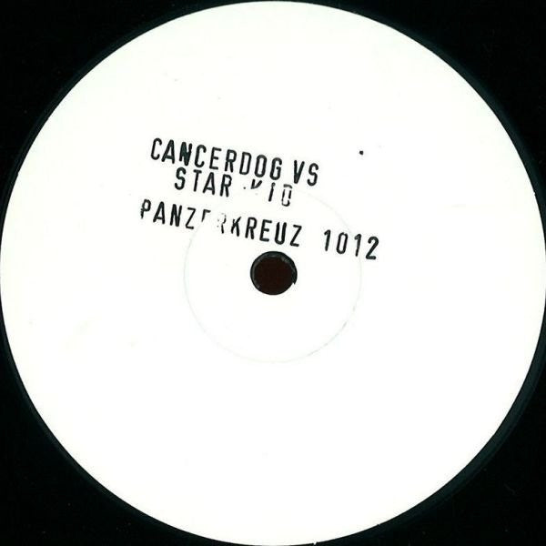"Cancerdog vs Star Kid - 1012 - 12"" - Panzerkreuz - 1012"