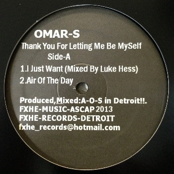 "Omar S - Thank You For Letting Me Be Myself Part 1 - 2x12"" - FXHE - AOS7700LPAD"