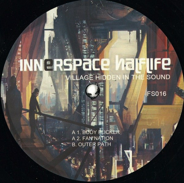 Innerspace Halflife - Village Hidden In The Sound - Finale Sessions - FS016
