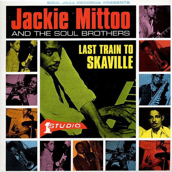 Jackie Mittoo & The Soul Brothers - Last Train To Skaville - 2xLP - Soul Jazz Records - SJR LP80