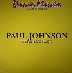 "Paul Johnson - A Nite Life Thang - 12"" - Dance Mania - DM-069-2013"
