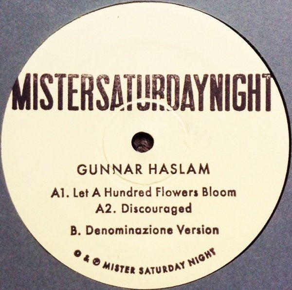 "Gunnar Haslam - Let a Hundred Flowers Bloom - 10"" - Mr Saturday Night - MSNTEN001"