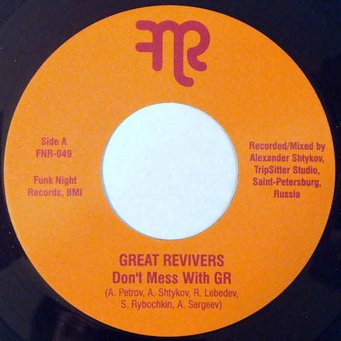 "Great Revivers - Don't Mess With GR - 7"" - Fnr - FNR-049"
