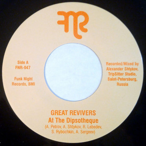 "Great Revivers - At The Dipsotheque - 7"" - Fnr - FNR-047"