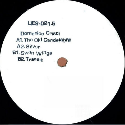 "Domenico Crisci - The Old Candelabra - 12"" - LIES 021.5"