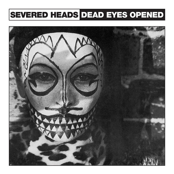 "Severed Heads - Dead Eyes Opened - 12"" - Dark Entries - DE-070"